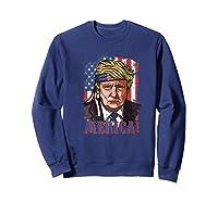 Merica Donald Trump 4th Of July Vintage Flag Shirts Sweatshirt Navy