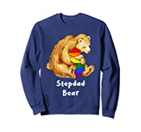 Stepdad Bear Proud Dad Lgbt Gay Pride Lgbt Dad Gifts Shirts Sweatshirt Navy