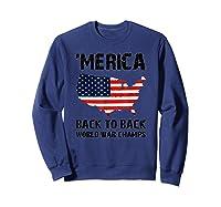 Merica-back-to-back-world-war-champs-t-shirt Sweatshirt Navy