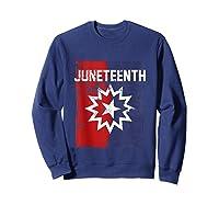 Junenth Black American African History Freedom Day Shirts Sweatshirt Navy