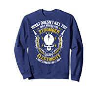 Electrician Funny T-shirt Electricity Sparky Humor Sweatshirt Navy