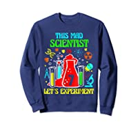 This Mad Scientist Is 7th Let's Experit 2012 Bday Shirts Sweatshirt Navy