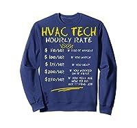 Tech Hourly Rate Chalk Style Best Gift Shirts Sweatshirt Navy