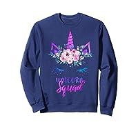 Cute Rainbow Unicorn Squad Unicorn For Party Shirts Sweatshirt Navy
