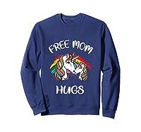 Free Mom Hugs Rainbow Gray Pride Lgbt Funny Tank Top Shirts Sweatshirt Navy