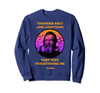 Thunderbolt And Lightning Galileo, Science Meme Shirts Sweatshirt Navy