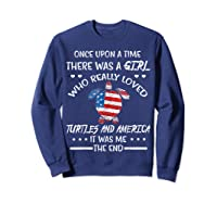 Once Upon A Time Turtle America 4th Of July T Shirt Gifts Sweatshirt Navy