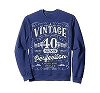 Vintage 40th Birthday Shirt, 1979, Aged To Perfection Sweatshirt Navy