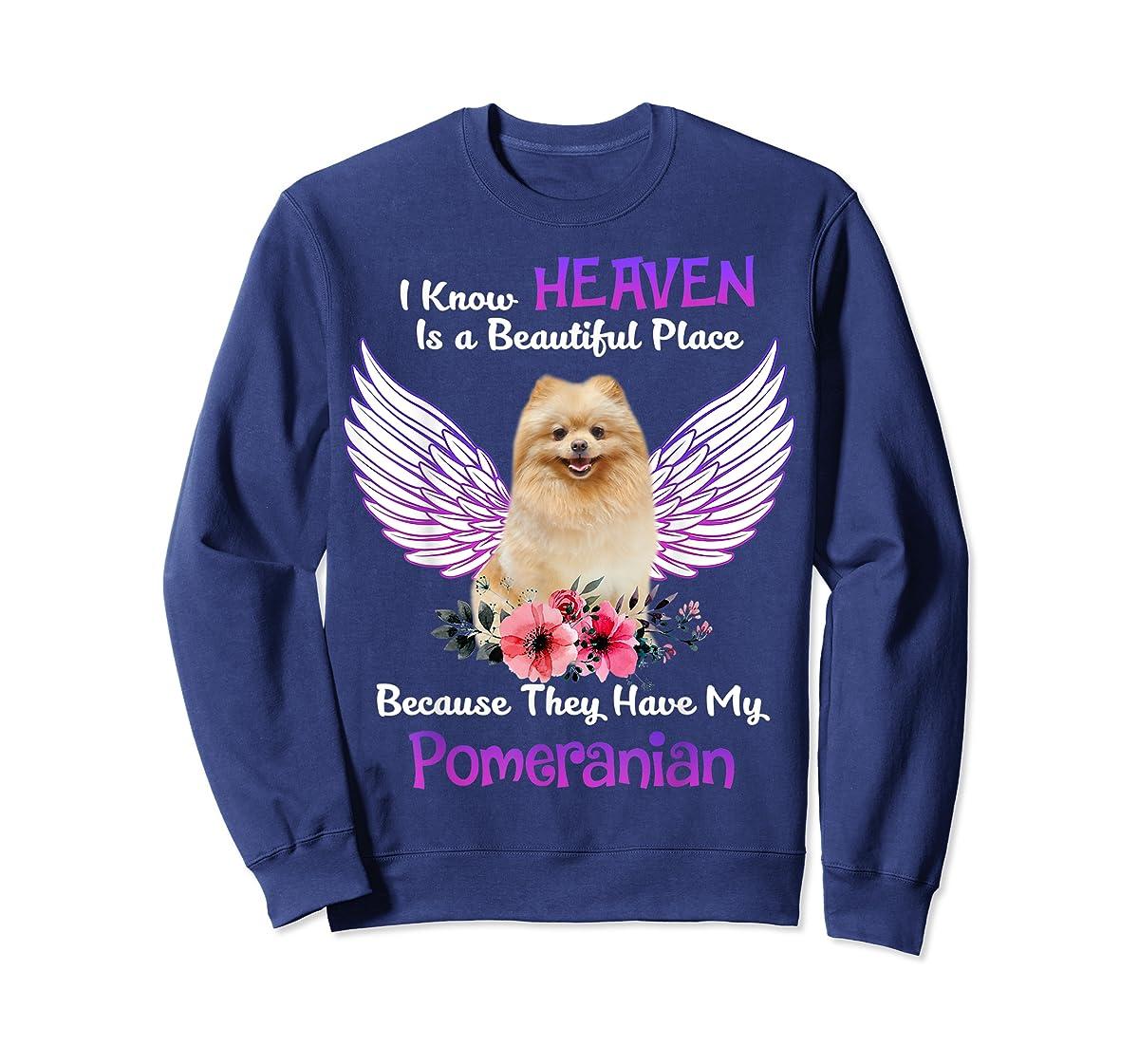 Pomeranian I Know Heaven Beautiful Place TShirt Father's Day-Sweatshirt-Navy