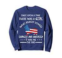 Once Upon A Time Corgi America 4th Of July T Shirt Gifts Sweatshirt Navy