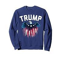 Trump American Flag Eagle Shirts Sweatshirt Navy