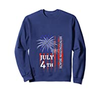 Huntington Beach 4th Of July 2019 Independence Day Shirts Sweatshirt Navy