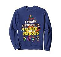 Train Kindergarten Super Heroes Gift For Tea Shirts Sweatshirt Navy