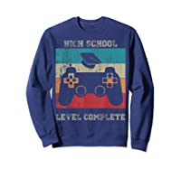 High School Graduation Shirt Level Complete Video Gamer Gift Sweatshirt Navy