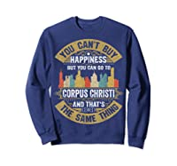 Corpus Christi City Flag Tshirt I Love Corpus Christi Shirt Sweatshirt Navy