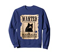 Funny Wanted Science Schrodinger's Cat Dead Or Alive Tshirts Sweatshirt Navy