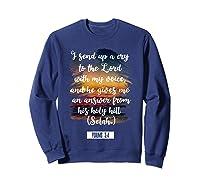 Christian Prayer Bible Verse Psalms 3 4 Quote T Shirt Sweatshirt Navy