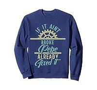 If It Ain't Broke Pepe Already Fixed It Father's Day T-shirt Sweatshirt Navy