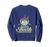 Papa Shark Doo Doo Funny Gift Dads Boss Man Shirts Sweatshirt Navy