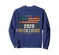 Trump 2020 No Collusion Shirts Sweatshirt Navy
