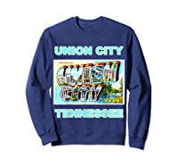 Lotta Shirts Union City Tennessee Postcard Greeting T Shirt Sweatshirt Navy