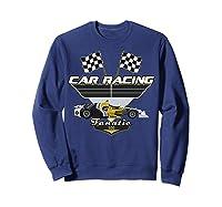 Car Racing Fanatic 500 Miles T Shirt Car Lover Gift Sweatshirt Navy