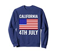 California Independence Day 4th July American Us Flag Gift Shirts Sweatshirt Navy