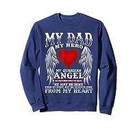 My Dad, My Hero, My Guardian Angel Father's Day Shirts Sweatshirt Navy