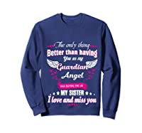 My Sister, My Hero, My Guardian Angel Gift Mother Day Pullover Shirts Sweatshirt Navy