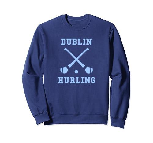 Dublin Ireland Gaelic Games Hurling Sweatshirt