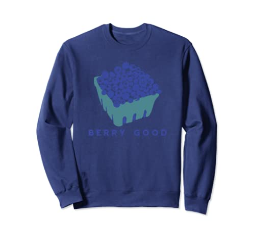 Berry Good Funny Play On Words Blueberries Graphic Sweatshirt