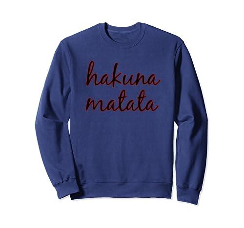Hakuna Merchandise Matata Sweatshirt