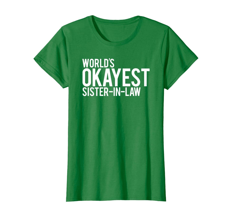 Funny Gift Kids // Childrens T-Shirt 8 Colours World/'s Okayest Sister