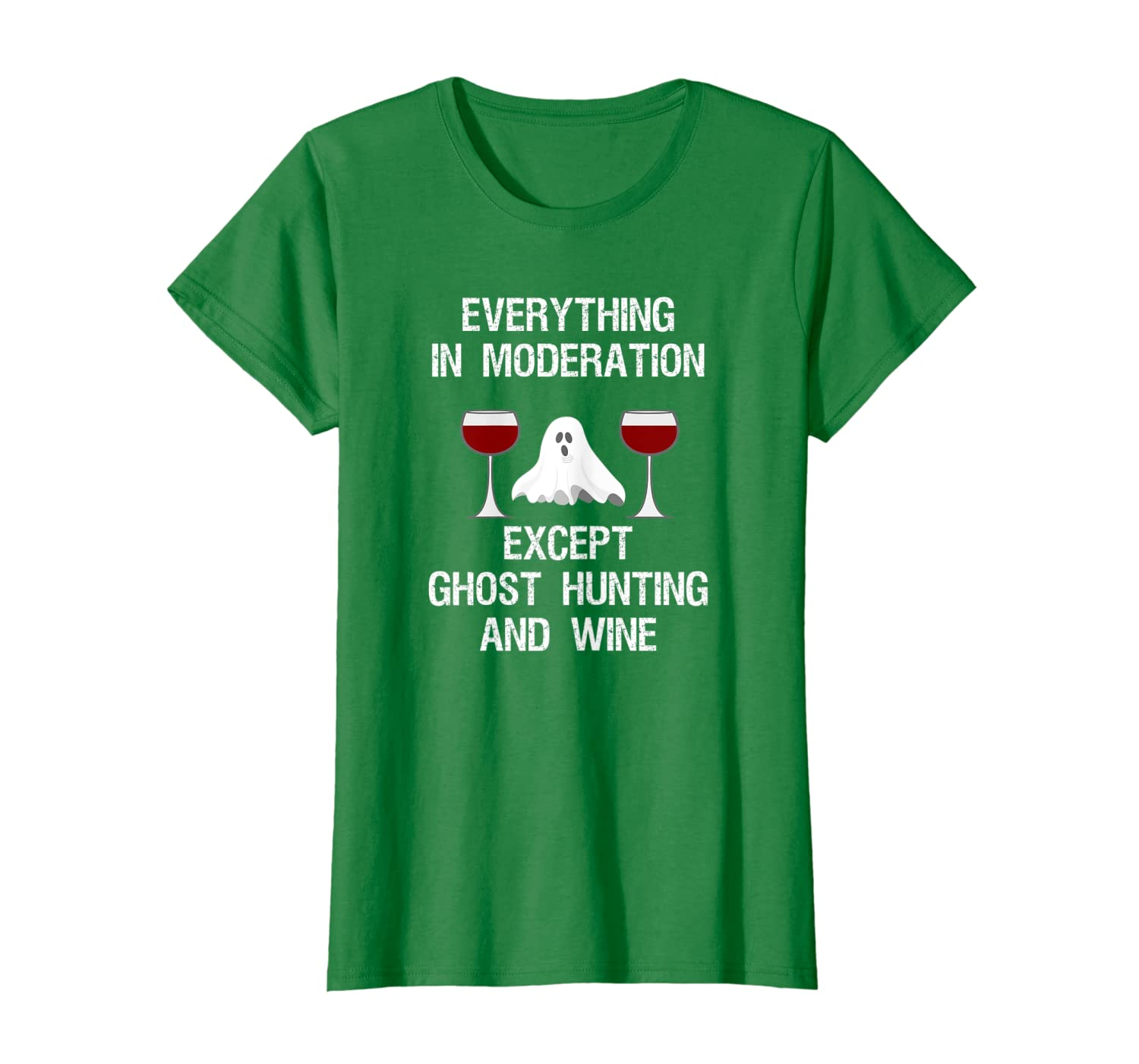 Ghost Hunting T-shirt Gift - Funny Ghost Hunter and Wine Unisex Tshirt