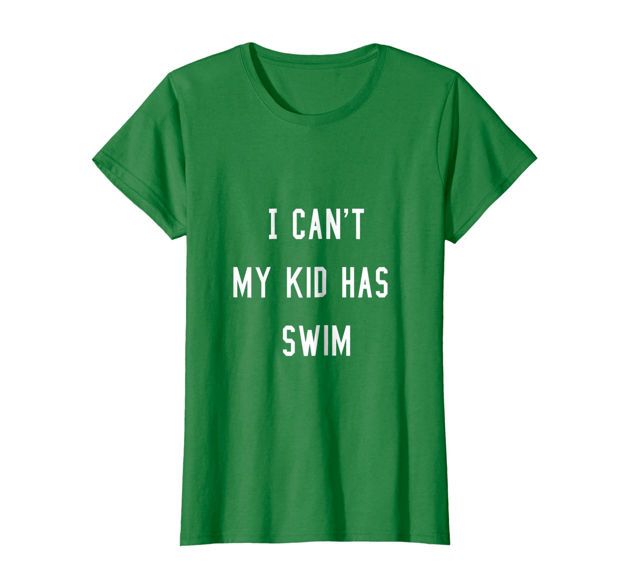 Amazon com: I CAN'T MY KID HAS SWIM - SWIMMING: Clothing