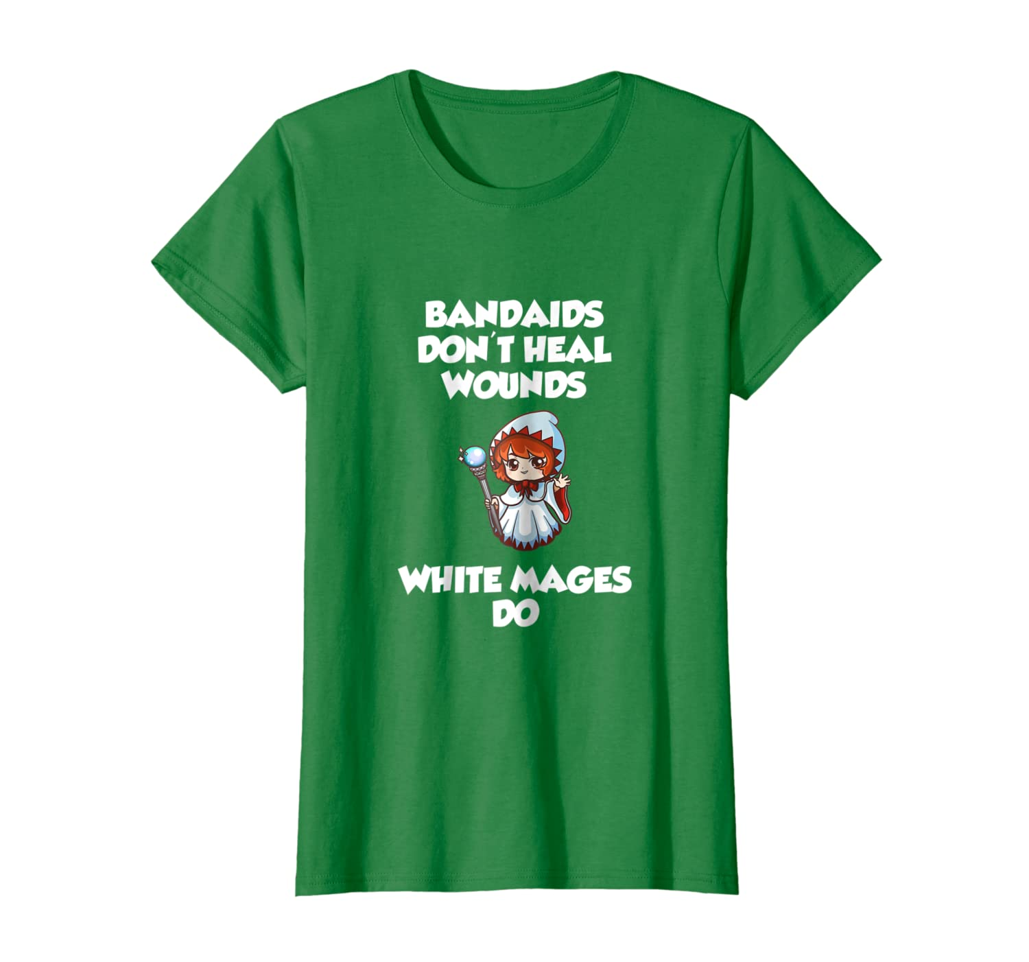 Bandaids don't heal Wounds, White Mages Do T-Shirt