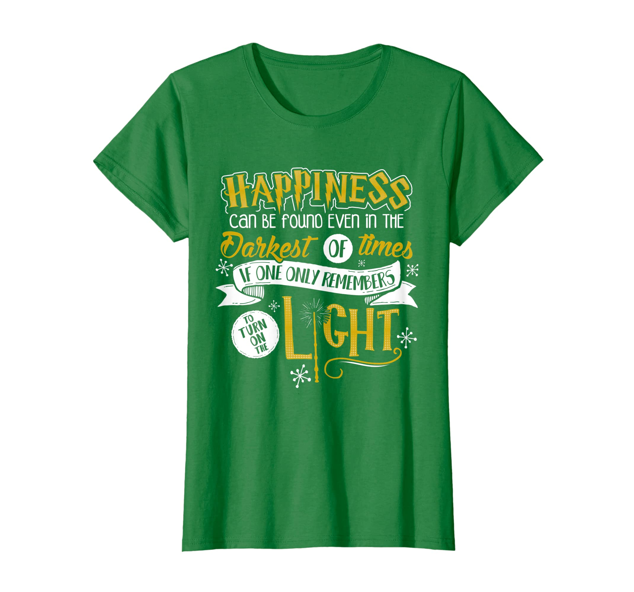 b13bf7d78 Amazon.com: Happiness Can Be Found Even In The Darkest Of Times..: Clothing