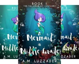 A Mermaid in Middle Grade (6 Book Series)