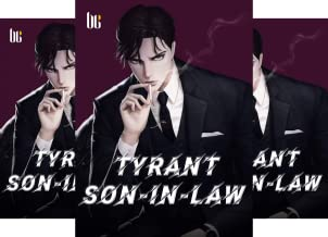 Tyrant Son-in-law (3 Book Series)