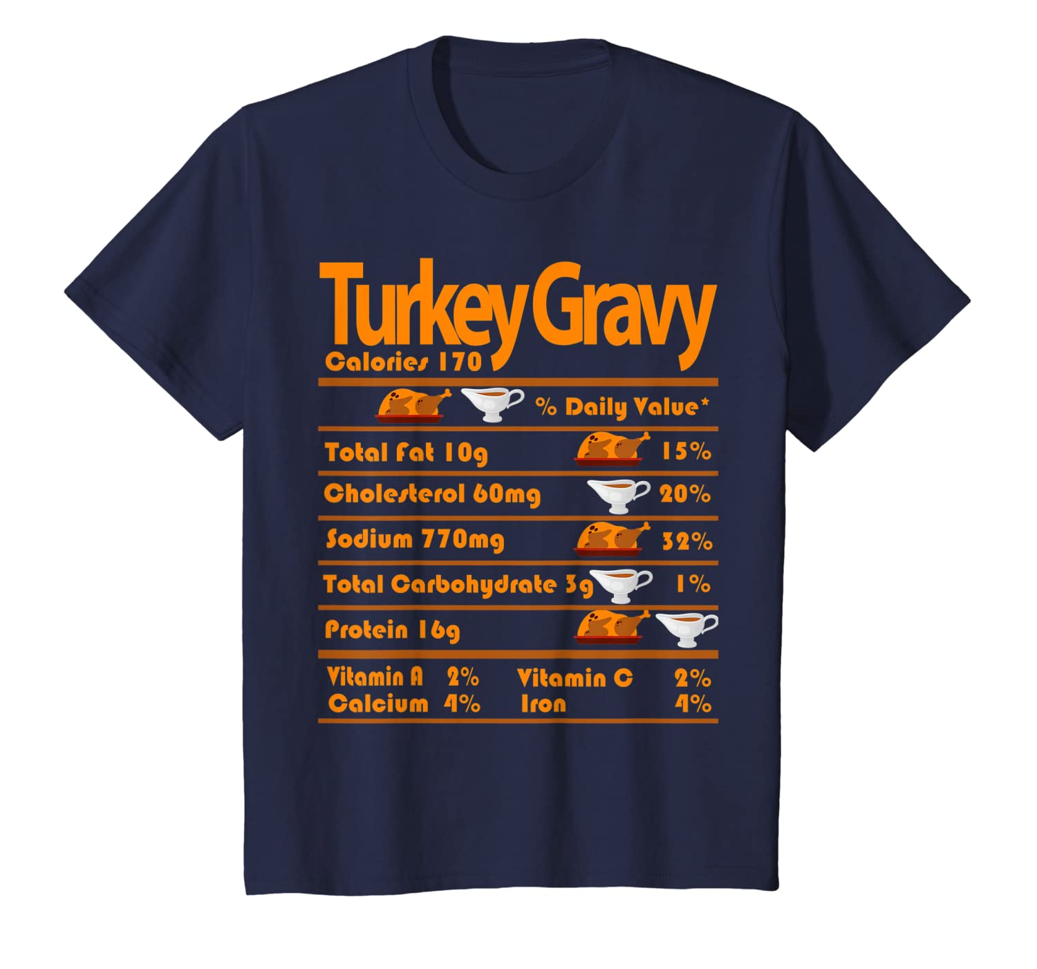 Turkey Gravy Nutrition Facts Funny Thanksgiving costume gift T-Shirt