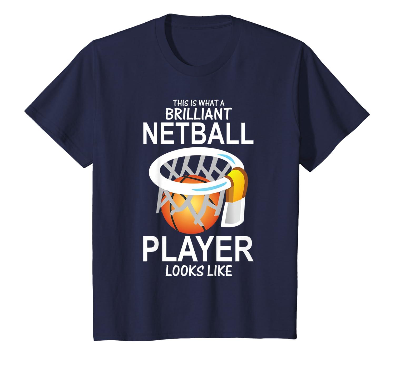 Netball Player Shirt Funny Netball Players Gift T-Shirt-Yolotee