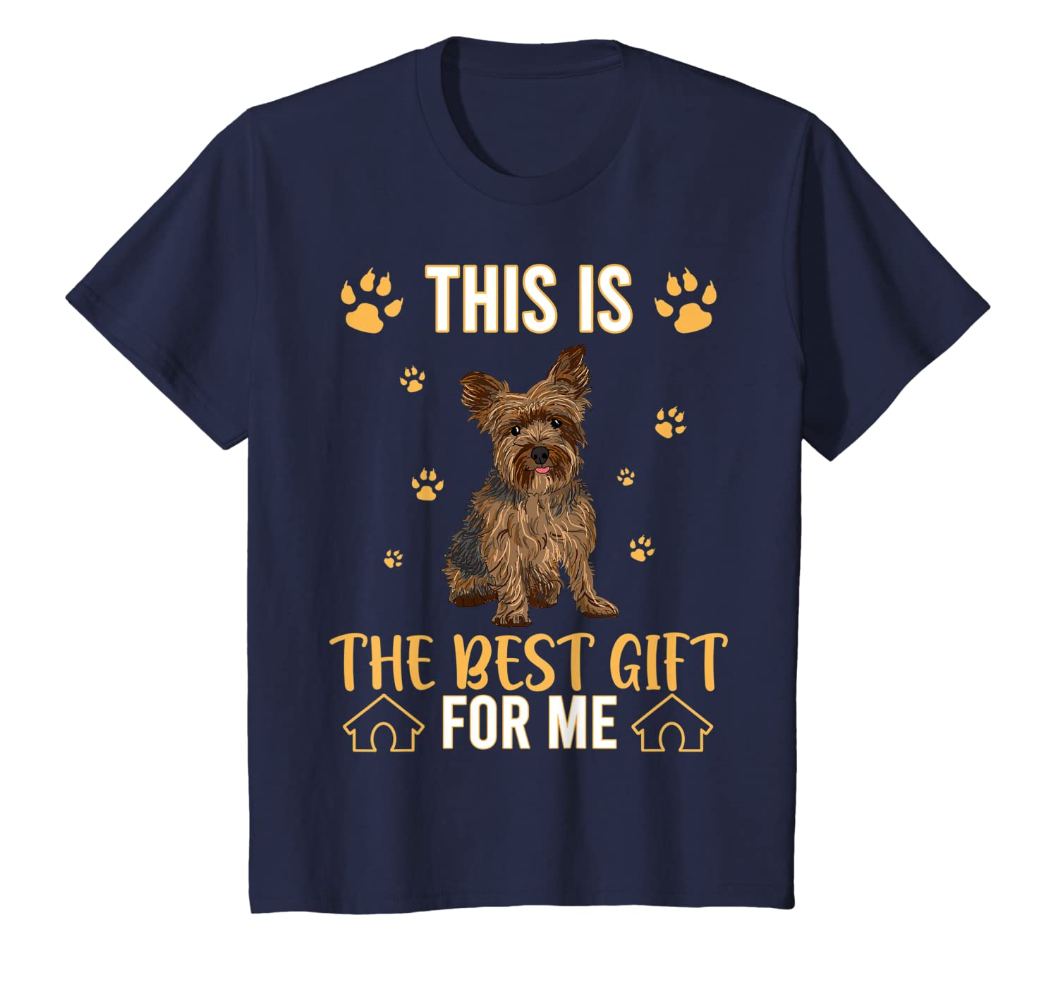 This Is The Best Gift For Yorkshire terrier Dog Lovers T-Shirt