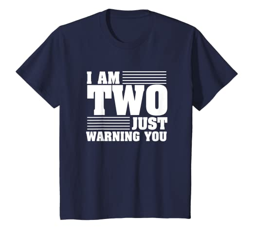 c2fe83d21 Amazon.com: Kids Funny 2 years old T-shirt - I am Two Just Warning You:  Clothing