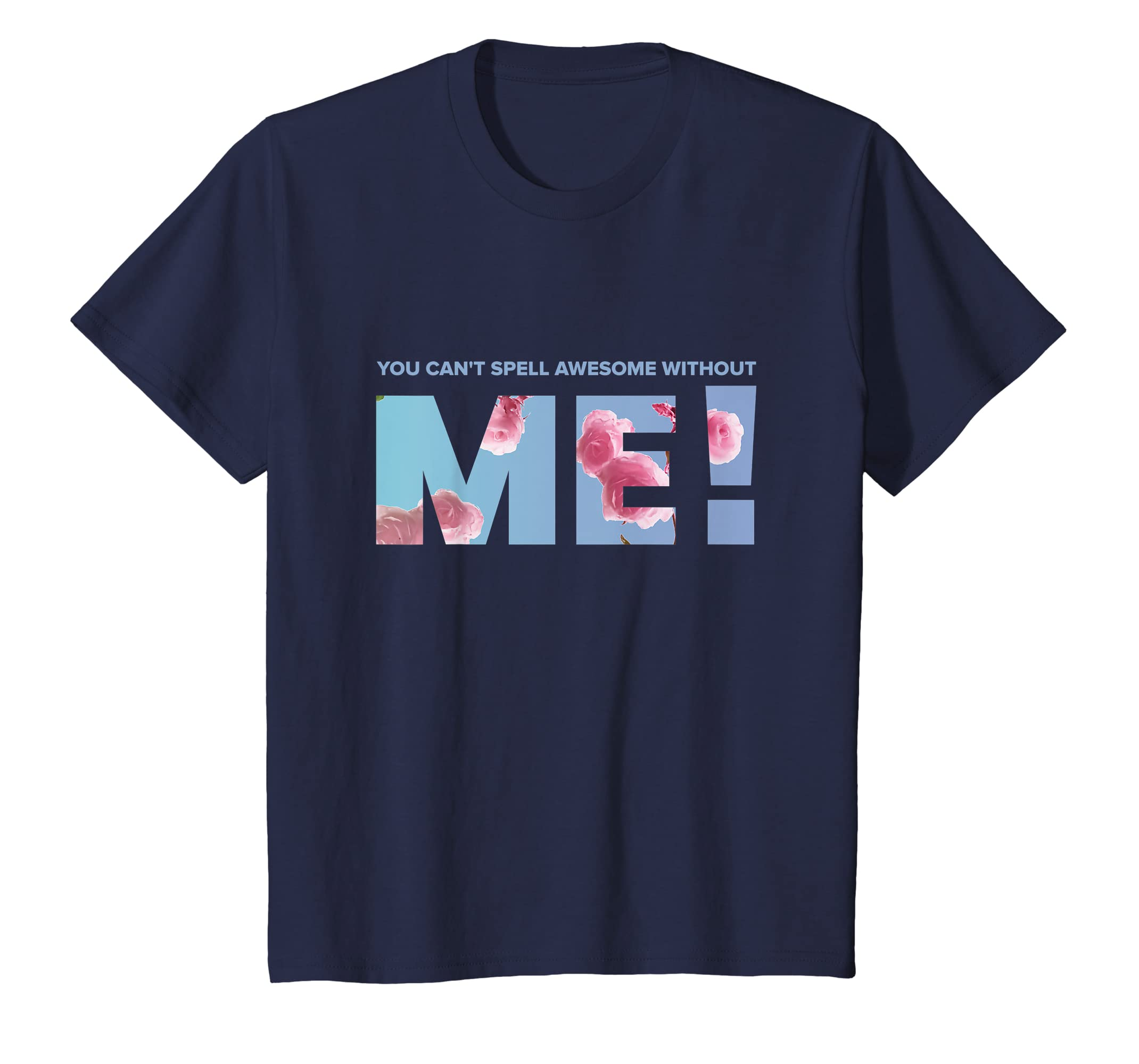 04e9426354bd Amazon.com: taylor-swift You Can't Spell Awesome Without Me Tee shirt:  Clothing