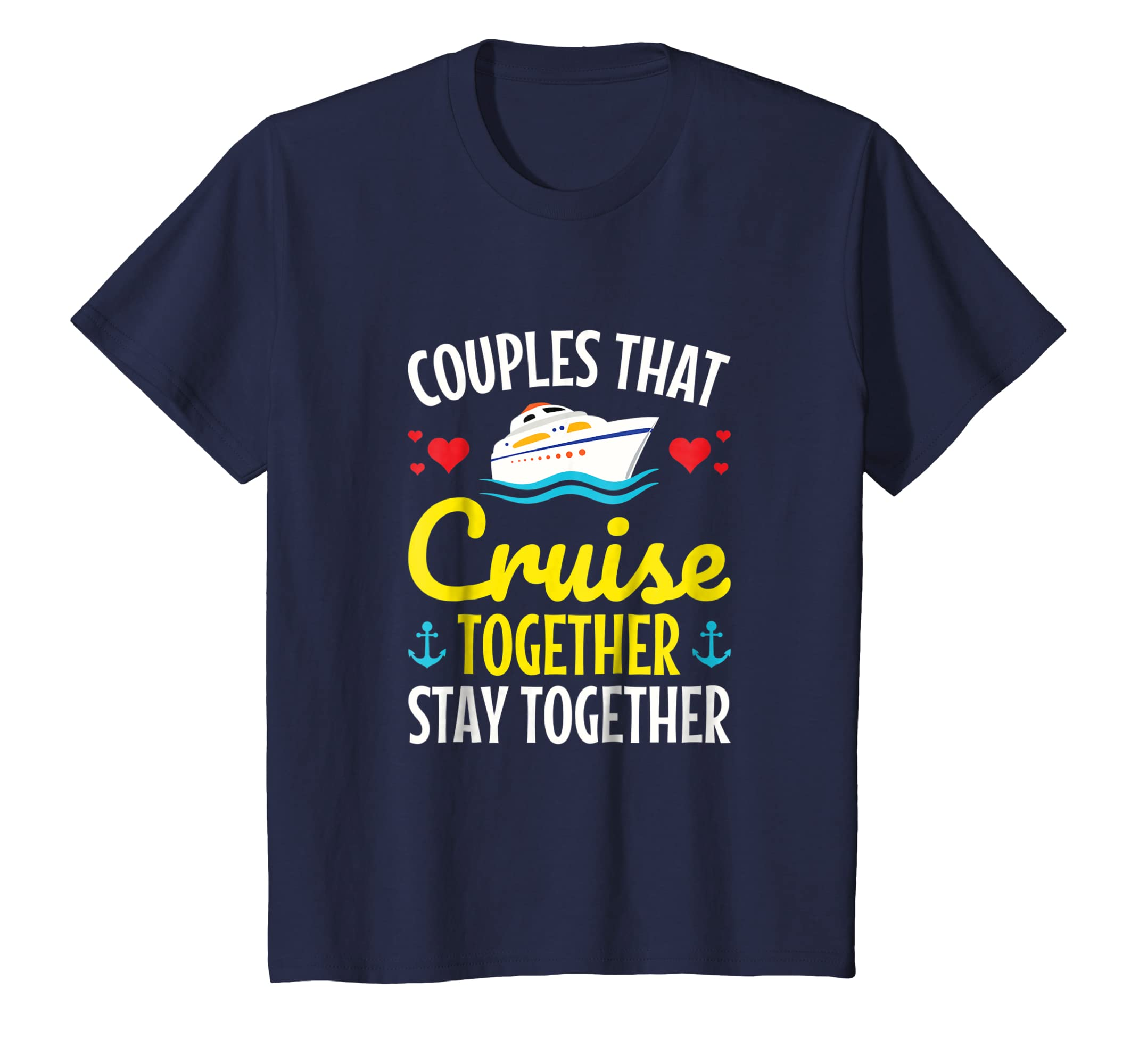3d70f5c1 Amazon.com: Couples Cruise Together Stay Together Matching Tee Shirt:  Clothing