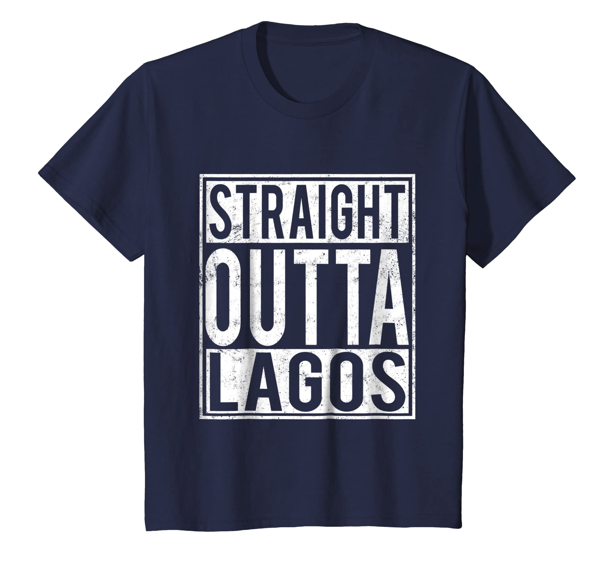 a51fb60c565 Amazon.com  Straight Outta Lagos T-shirt Lagos Nigeria Home  Clothing