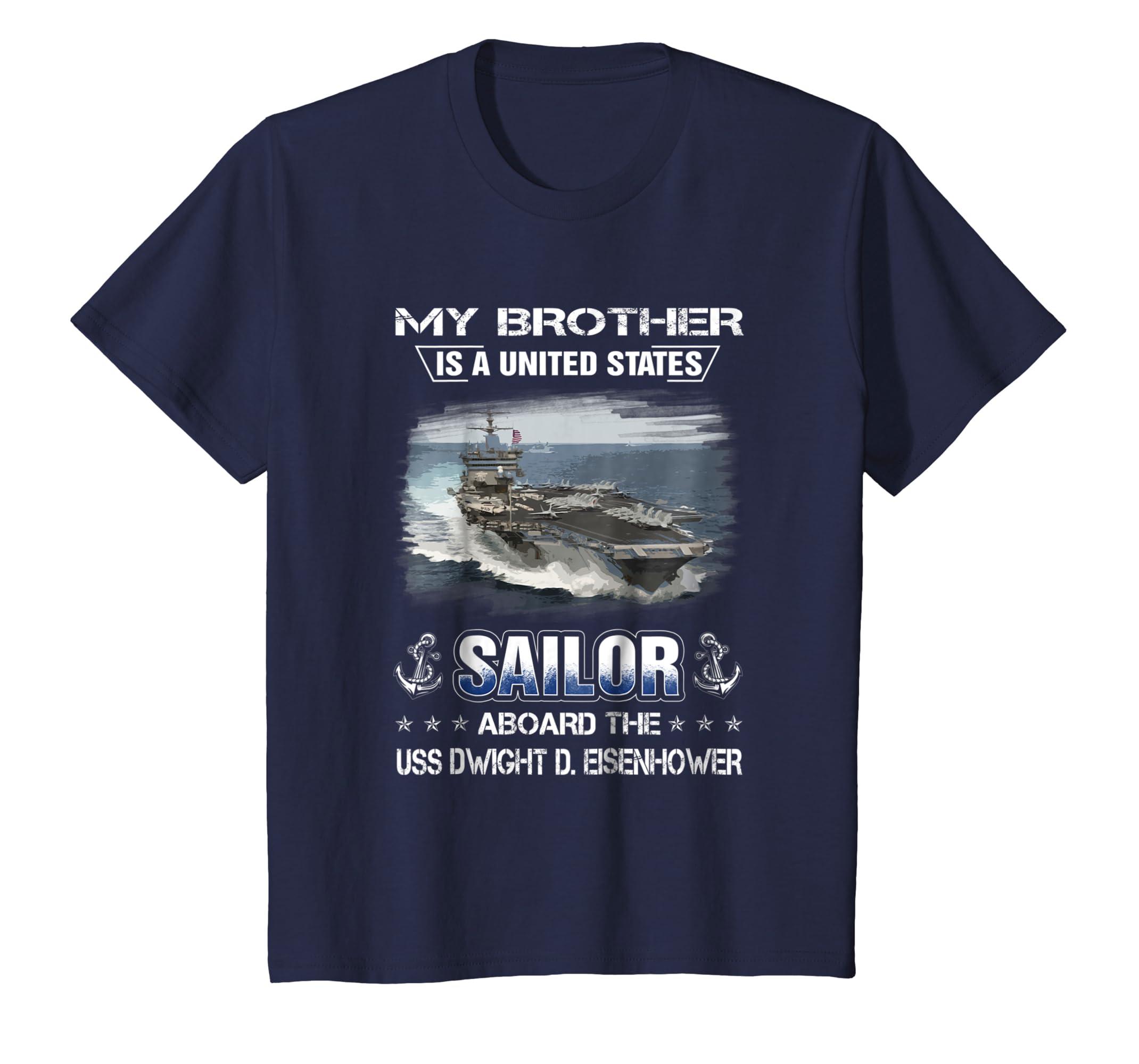 d4b94f57d59a8 Amazon.com  My Brother Is a Sailor Aboard USS Dwight D. Eisenhower Shirt   Clothing