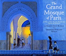 Grand Mosque of Paris: A Story of How Muslims Rescued Jews During the Holocaust