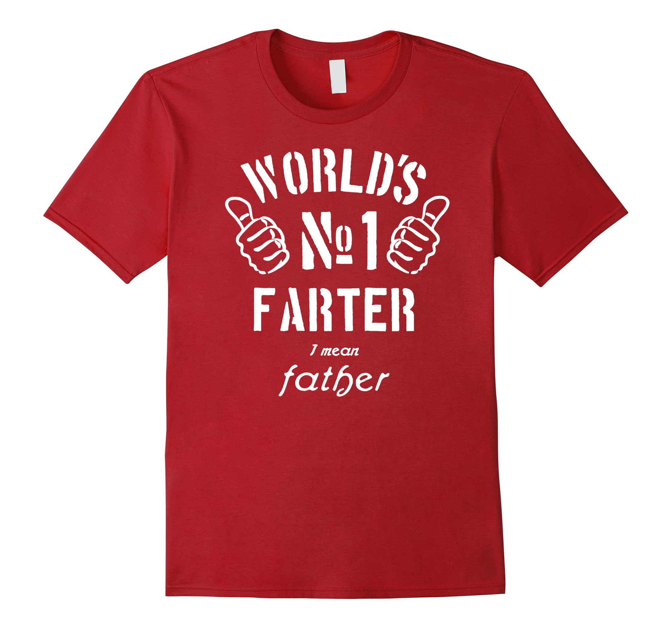 917df7bf Mens World's Greatest Farter I Mean Father Funny Dad T-Shirt Gift-RT ...