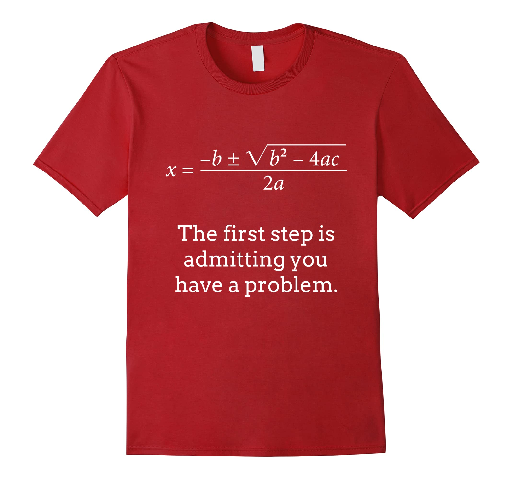amazon com funny first step is admitting you have a problem t shirt